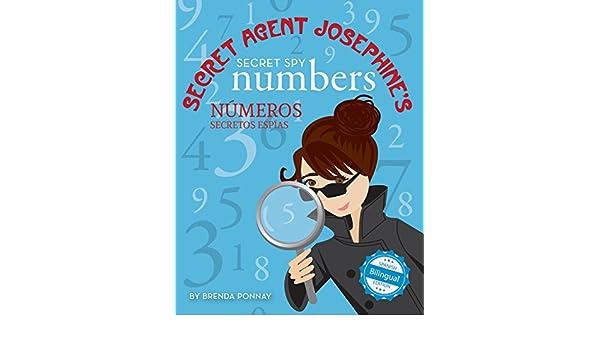 Secret Agent Josephines Numbers / Números secretos espías De la agente secreta Josephine (Xist Kids Bilingual Spanish English) - Kindle edition by Brenda ...