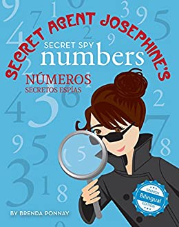Secret Agent Josephines Numbers / Números secretos espías De la agente secreta Josephine (Xist Kids