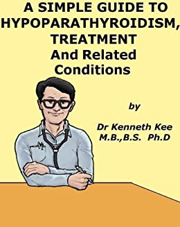 Hypoparathyroidism Treatment Related Conditions Medical ebook product image