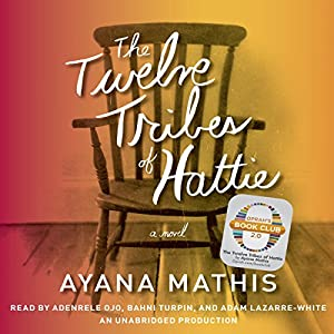 The Twelve Tribes of Hattie (Oprah's Book Club 2.0) Audiobook