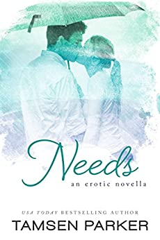 Needs by [Parker, Tamsen]