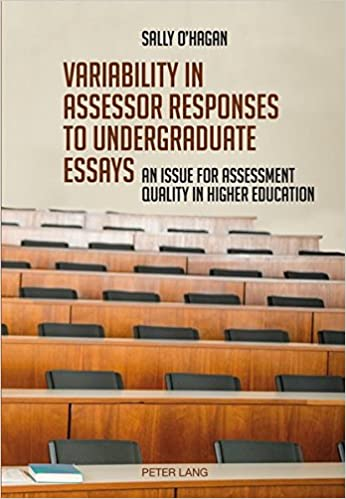 Interesting Essay Topics For High School Students Variability In Assessor Responses To Undergraduate Essays An Issue For  Assessment Quality In Higher Education New Edition Edition Environmental Science Essays also Pmr English Essay Amazoncom Variability In Assessor Responses To Undergraduate  My Hobby English Essay
