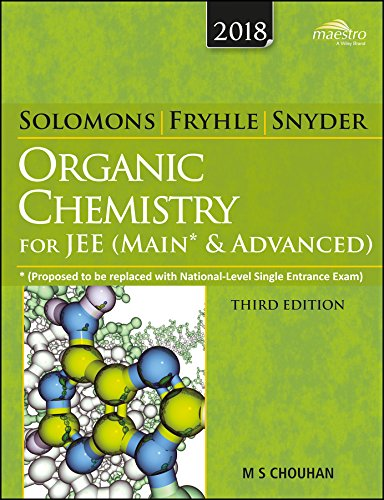 Wiley's Solomons; Fryhle & Snyder Organic Chemistry for JEE (Main & Advanced)
