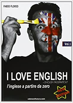 Book I love english. L'inglese a partire da zero