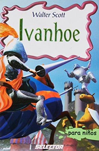 Ivanhoe (Spanish Edition) [Walter Scott] (Tapa Blanda)
