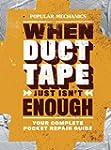 Popular Mechanics When Duct Tape Just...