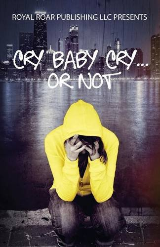 Download Cry Baby Cry..... or Not pdf