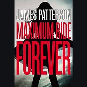 Maximum Ride Forever Audiobook