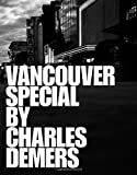 Vancouver Special, Charles Demers, 1551522942