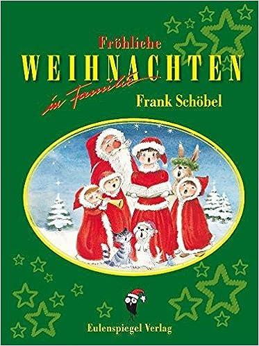 Fröhliche Weihnachten in Familie: Amazon.de: Frank Schöbel: Bücher