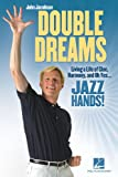 Double Dreams, John Jacobson, 1458406695
