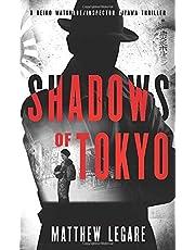 Shadows of Tokyo: A Reiko Watanabe / Inspector Aizawa Thriller (Volume 1)