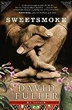 Sweetsmoke, David Fuller, 1401323316
