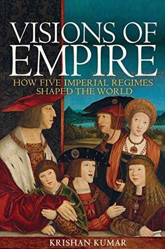 Download for free Visions of Empire: How Five Imperial Regimes Shaped the World