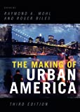 img - for The Making of Urban America book / textbook / text book