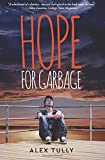 Hope For Garbage