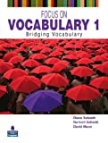Focus on Vocabulary 1: Bridging Vocabulary (2nd Edition)