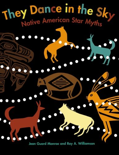 Native Guard - They Dance in the Sky: Native American Star Myths