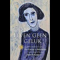 Een leven geen geluk: het ontstaan van een cursus in wonderen; een biografie van Helen Schucman