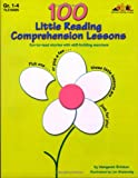 100 Little Reading Comprehension Lessons, Grade 1-4, Margaret Brinton, 1573104256