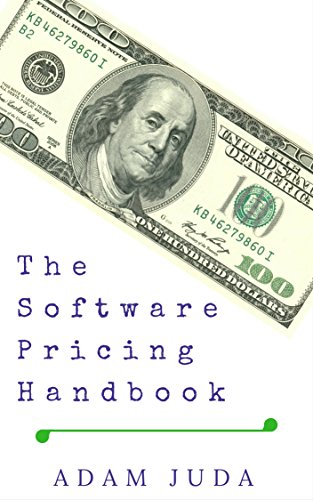 The Software Pricing Handbook: What Should I Charge