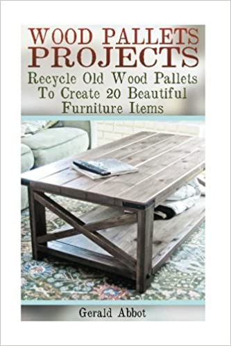 Wood Pallets Projects Recycle Old Wood Pallets To Create 20