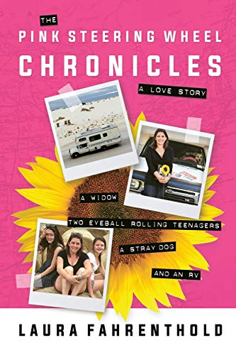 The Pink Steering Wheel Chronicles: A Love Story by Hatherleigh Press