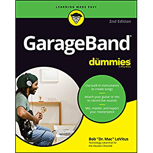GarageBand For Dummies (For Dummies (Computer/Tech))