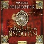 Das Buch von Ascalon   Michael Peinkofer