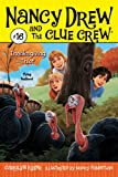 Thanksgiving Thief (Nancy Drew and the Clue Crew Book 16)
