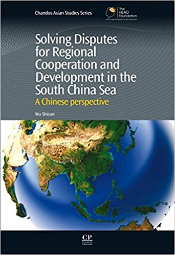 E-Books auf das iPhone herunterladen Solving Disputes for Regional Cooperation and Development in the South China Sea: A Chinese Perspective (Chandos Asian Studies Series) B00HCIC8KS by Shicun Wu iBook