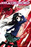 Accel World, Vol. 3 (manga) (Accel World (manga)) by Reki Kawahara (2015-03-24)