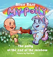 MY POTTY: The potty at the end of the rainbow