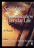 img - for Sexualities and Communication in Everyday Life: A Reader book / textbook / text book