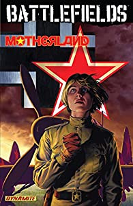 Battlefields Vol. 6: Motherland (Garth Ennis' Battlefields)