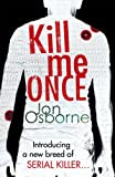 Kill Me Once (FBI Special Agent Dana Whitestone)