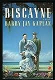 Biscayne, Barry J. Kaplan, 0671625357