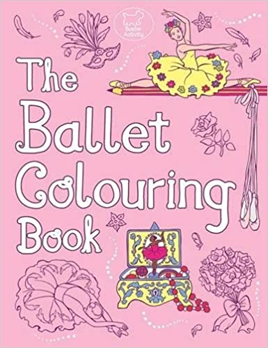 The Ballet Colouring Book Buster Activity Amazoncouk Ann