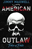 American Outlaw: Price of Pride (Volume 1)
