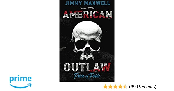 American Outlaw: Price of Pride (Volume 1): Jimmy Maxwell