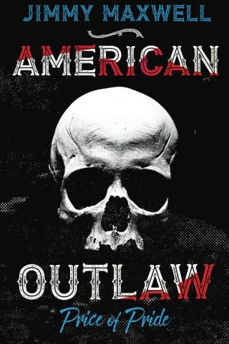 - American Outlaw: Price of Pride (Volume 1)