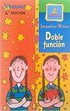 Doble Funcion, Jacqueline Wilson and Wilson Jacqueline, 8424132688