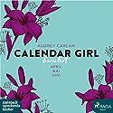 Berührt (Calendar Girl 4 - 6) Hörbuch von Audrey Carlan Gesprochen von: Dagmar Bittner