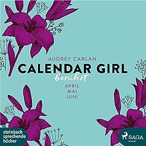 Berührt (Calendar Girl 4-6) Hörbuch