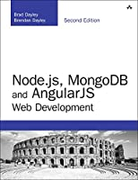 Node.js, MongoDB and Angular Web Development, 2nd Edition Front Cover