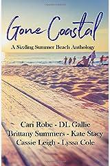 Gone Coastal: A Sizzling Summer Beach Anthology Paperback