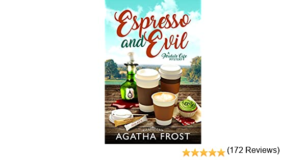 Join Amazon Prime Espresso And Evil Peridale Cafe Cozy Mystery Book 6