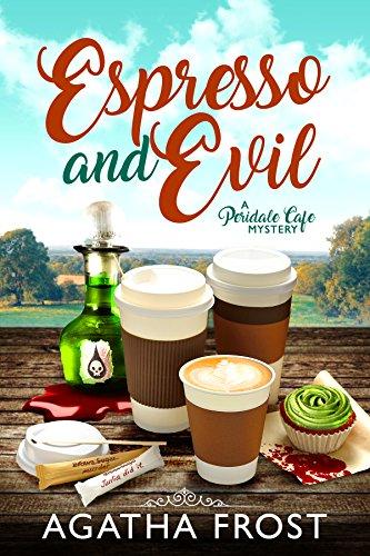 Espresso and Evil (Peridale Cafe Cozy Mystery Book 6) (Espresso Cat Tree)