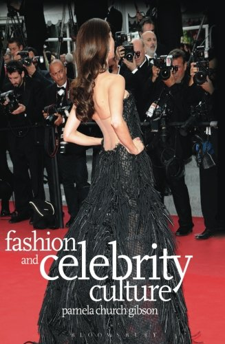 Fashion and Celebrity Culture