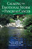img - for Calming The Emotional Storm of Pancreas Cancer (Calming The Emotional Storm of Cancer) (Volume 2) book / textbook / text book